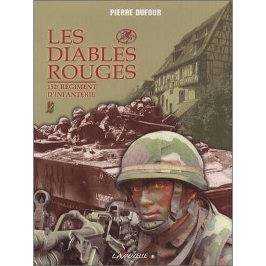 Pierre Dufour - 152° Régiment d'Infanterie