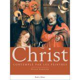 Le Christ contemplé par les peintres