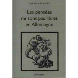 Germar Rudolf - Les pensées ne sont pas libres en Allemagne