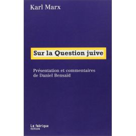 Karl Marx - Sur la question juive