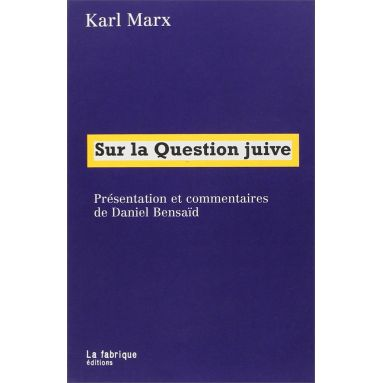 Karl Marx - Sur la question juive