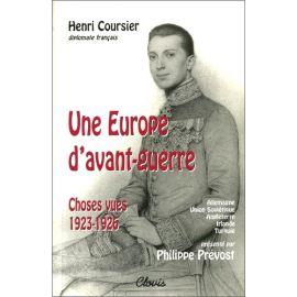 Philippe Prévost - Une Europe d'avant-guerre - Henri Couriser