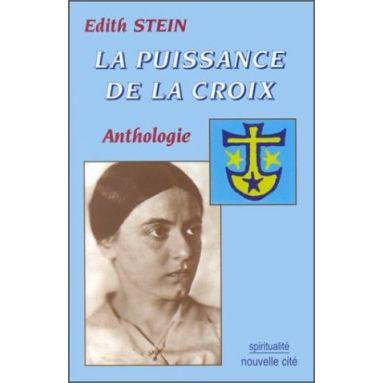Sainte Edith Stein - La puissance de la Croix