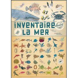 Virginie Aladjidi - Inventaire illustré de la mer