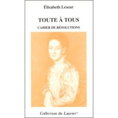 Elisabeth Leseur - Toute à tous