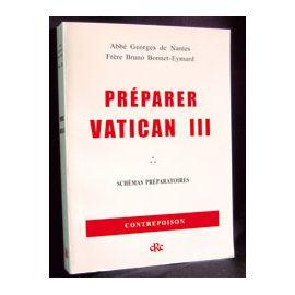 Abbé Georges de Nantes - Préparer Vatican III