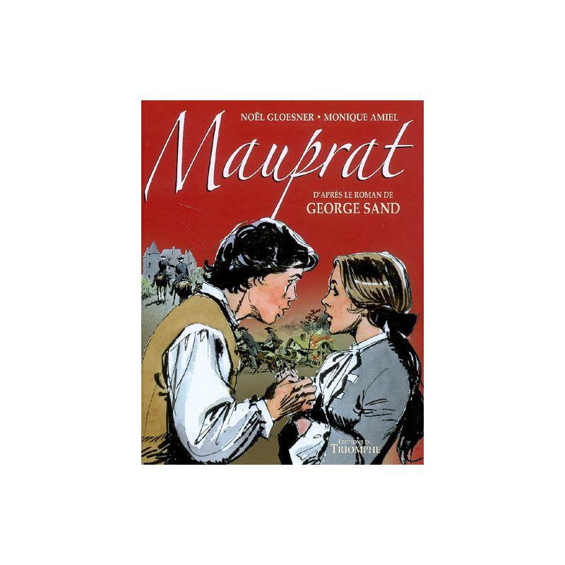 Mauprat - Noël Gloesner,Monique Amiel