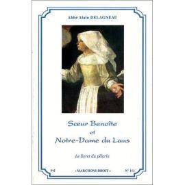 Abbé Alain Delagneau - Soeur Benoite et Notre-Dame du Laus