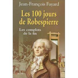 Les 100 jours de Robespierre