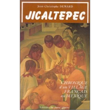 Père Jean-Christophe Demard - Jicaltepec Terre d'argile