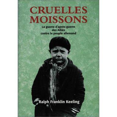 Ralph Franklin Keeling - Cruelles Moissons