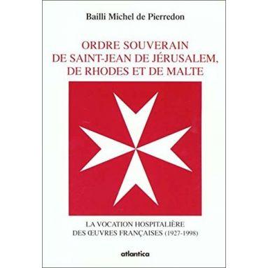 Comte Géraud Michel de Pierredon - Ordre souverain de Saint-Jean de Jérusalem de Rhodes et de Malt