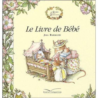 Jill Barklem - Le livre de Bébé
