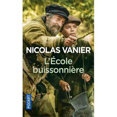 Nicolas Vanier - L'Ecole Buissonnière