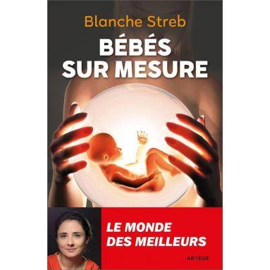 Blanche Streb - Bébés sur mesure