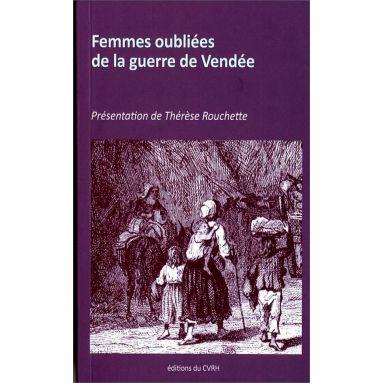 Thérèse Rouchette - Femmes oubliées de la guerre de Vendée