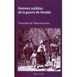 Femmes oubliées de la guerre de Vendée