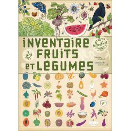 Virginie Aladjidi - Inventaire illustré des fruits et légumes