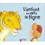 Robert Giraud - L'enfant qui défia le tigre
