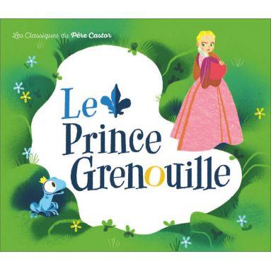 Frères Grimm - Le prince Grenouille