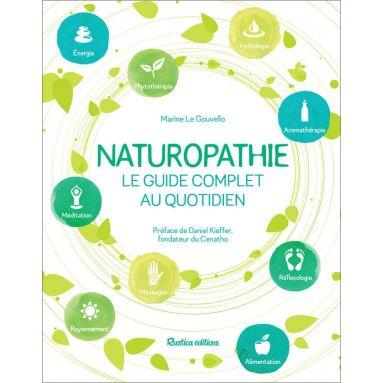 Marine Le Gouvello - Naturopathie le guide complet au quotidien