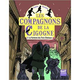 Sophie Humann - Les compagnons de la cigogne Volume 2