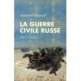 La guerre civile russe 1917-1922