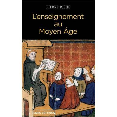 Pierre Riché - L'enseignement au Moyen Age
