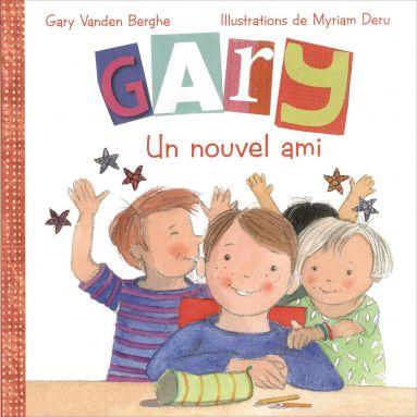 Gary Vanden Berghe - Gary Un nouvel ami