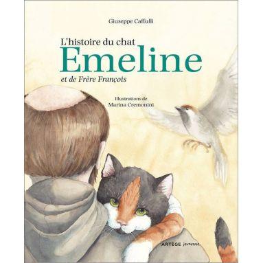 Guiseppe Caffulli - L'histoire du chat Emeline et de frère François