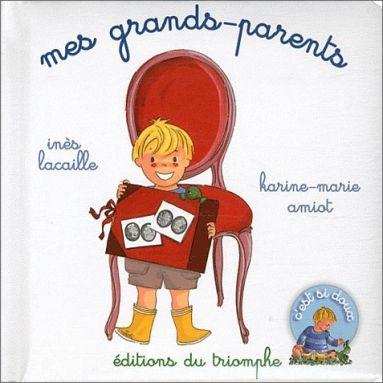 Inès Lacaille & Karine-Marie Amiot - Mes grands-parents