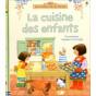 Fiona Watt - La cuisine des enfants