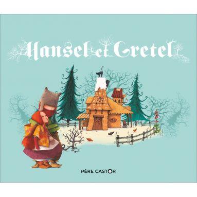 Frères Grimm - Hansel et Gretel