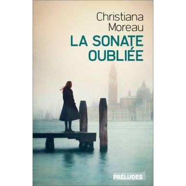 Christiane Moreau - La sonate oubliée