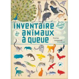 Virginie Aladjidi - Inventaire illustré des animaux à queue