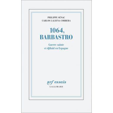 Philippe Sénac - 1064, Barbastro