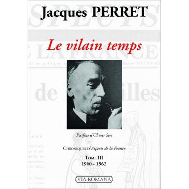 Jacques Perret - Le vilain Temps