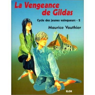 Maurice Vauthier - La vengeance de Gildas