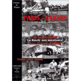 Paris-Saïgon 22000 kms en automobile