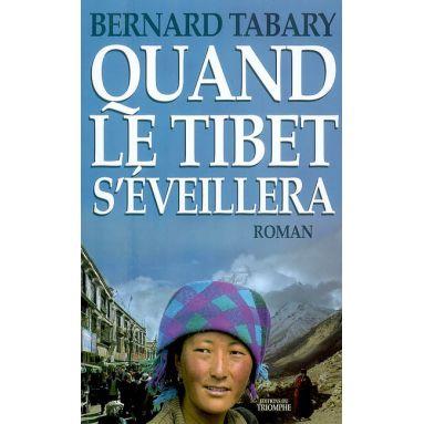 Quand le Tibet s'éveillera