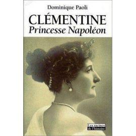 Dominique Paoli - Clémentine princesse Napoléon