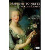 Marie-Antoinette La rose écrasée