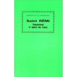 Saint Rémi Thaumaturge et Apôtre des Francs
