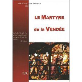 Chanoine L.P. Prunier - Le martyre de la Vendée