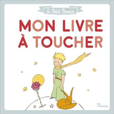 Antoine de Saint-Exupéry - Mon livre à toucher