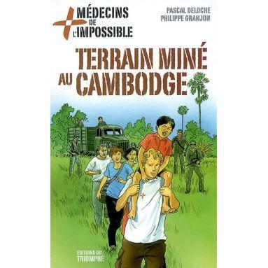 Terrain miné au Cambodge