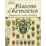 Blasons et armoiries témoins de notre histoire
