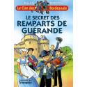 Le secret des remparts de Guérande