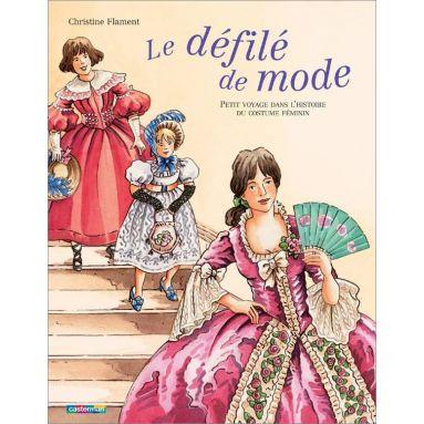 Christine Flament - Le défilé de mode