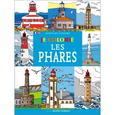 Dominique Ehrhard - Je colorie les phares